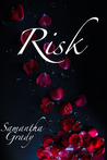 Risk by Samantha Grady