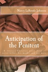 Anticipation of the Penitent by Nancy LaRonda Johnson