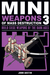 Mini Weapons of Mass Destruction 3 by John Austin