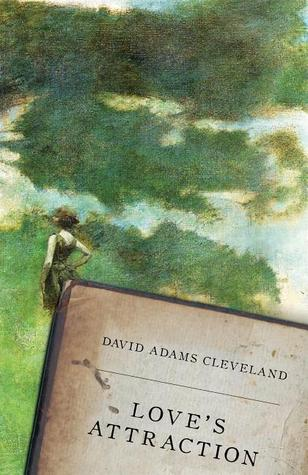 Love's Attraction by David Adams Cleveland