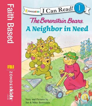 A Neighbor in Need by Jan Berenstain