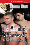 The Mountie's Werewolf (The Werewolves of Moose Creek #1)