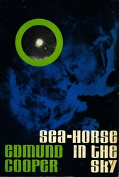 Sea-Horse in the Sky by Edmund Cooper