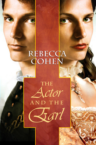 Free Download The Actor and the Earl (The Crofton Chronicles #1) by Rebecca Cohen PDF
