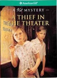 A Thief in the Theater: A Kit Mystery (American Girl Mysteries)