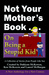 Not Your Mother's Book...On...
