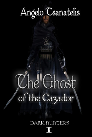 The Ghost of the Cazador