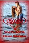 Outlaws (Endless love # 1)