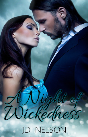A Night of Wickedness (Wicked Ways #1)