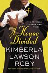 A House Divided by Kimberla Lawson Roby