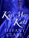 Kiss Me, Kate (Dangerous Rogues, #0.5)