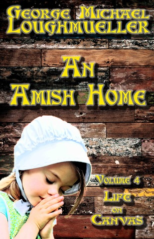 Life on Canvas (An Amish Home #4)