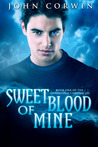 Sweet Blood of Mine by John Corwin