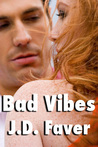 Bad Vibes (The Edge of Texas #3)