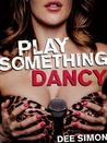 Play Something Dancy by Dee Simon