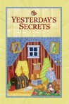 Yesterday's Secrets (Patchwork Mysteries #10)