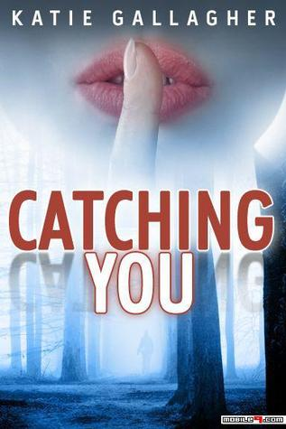 Catching You