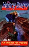 An Instinct for Trouble (Nancy Drew: Files, #95)