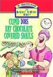 Cupid Does Eat Chocolate Colored Snails (The Bailey School Kids Jr. Chapter Books #3)