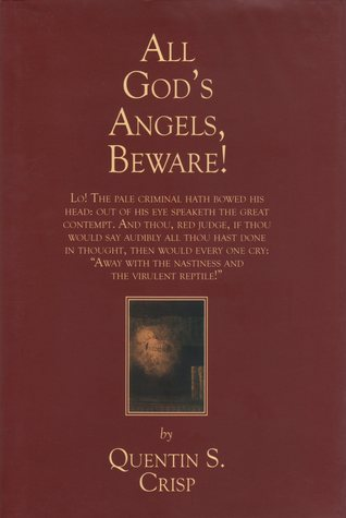 All God's Angels, Beware! by Quentin S. Crisp