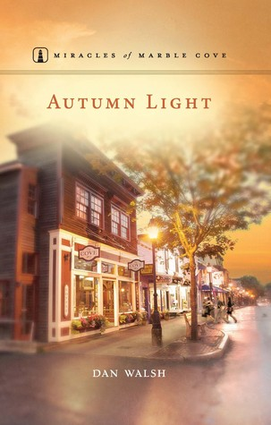 Autumn Light (Miracles of Marble Cove #5)