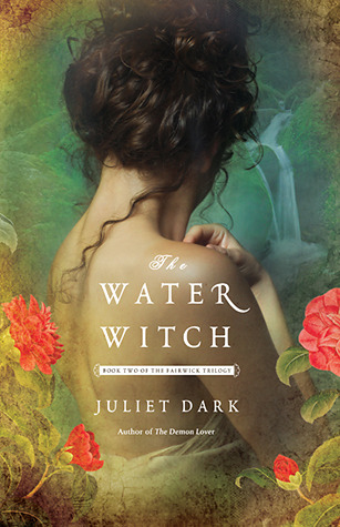 Book cover: The Water Witch by Juliet Dark