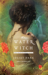 The Water Witch (Fairwick Chronicles #2)