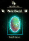 New Breed (Dragon's Fire, #1)