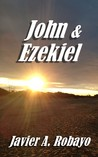 John and Ezekiel