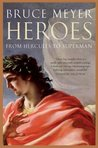 Heroes: From Hercules to Superman
