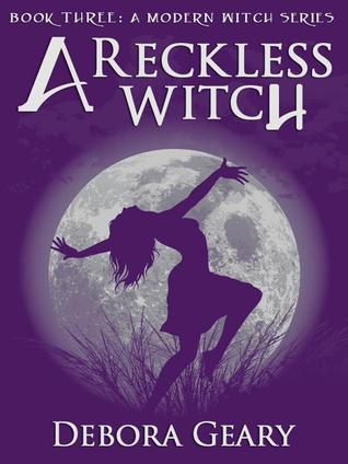 A Reckless Witch by Debora Geary
