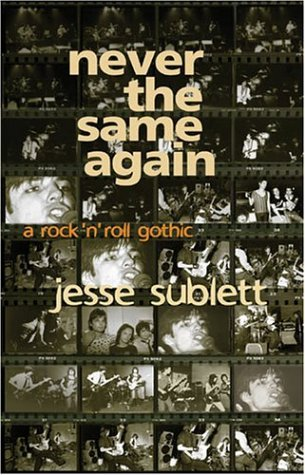 Never the Same Again: A Rock n Roll Gothic
