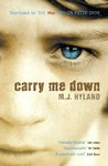Carry Me Down by M.J. Hyland