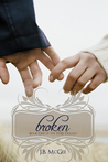 Broken (This Trilogy, #1)