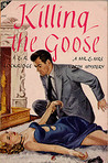 Killing the Goose (Mr. and Mrs. North #7)