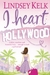 I Heart Hollywood (I Heart #2)