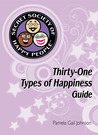 Secret Society of Happy People's Thirty One Types of Happiness Guide