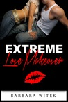Extreme Love Makeover