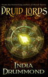Druid Lords (Caledonia Fae, #4)