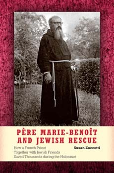 Pere Marie-Benoit and Jewish Rescue by Susan Zuccotti