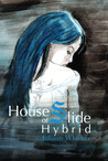 Hybrid (House of Slide, #2)