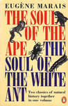 The Soul Of The Ape; The Soul Of The White Ant