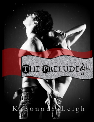 The Prelude (A Musical Interlude Novel)