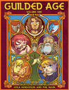 Guilded Age (Volume One)