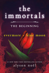 The Immortals: The Beginning (The Immortals, #1-2)