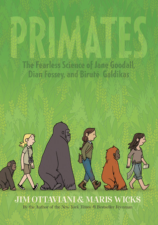 Graphic Novel Review: Primates: The Fearless Science of Jane Goodall, Dian Fossey, and Birute Galdikas