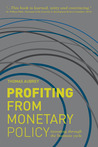 Profiting from Monetary Policy by Thomas Aubrey
