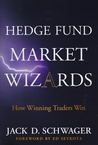Hedge Fund Market Wizards by Jack D. Schwager