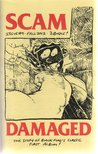 Scam #9: DAMAGED - The Story of Black Flag's Classic First Album