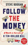 Follow the Money: A Month in the Life of a Ten-Dollar Bill